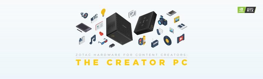 ZOTAC Hardware for Content Creators - The Creator PC